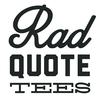 radquoteshirts