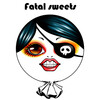fatalsweets