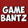 GameBantz