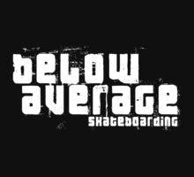Below Average Skateboarding by Steve Lambert