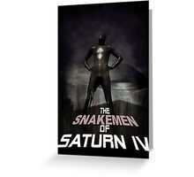 The Snakemen of Saturn IV Greeting Card