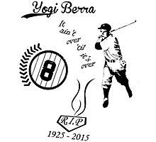 Yogi Berra RIP bl Photographic Print