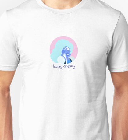Laughy-Sapphy Unisex T-Shirt