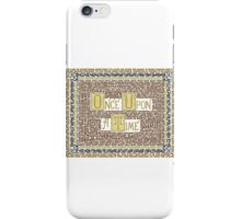 Wisdom of Once Upon A Time iPhone Case/Skin