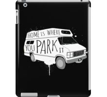 Home is Where You Park It - White iPad Case/Skin