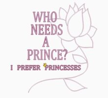 I Prefer Princesses One Piece - Short Sleeve