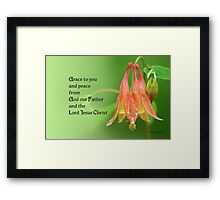 Grace to you ~ 2 Corinthians 1:2 Framed Print