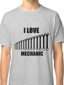 i love mechanic Classic T-Shirt