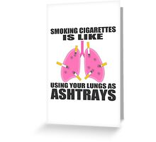 Ashtray lungs Greeting Card