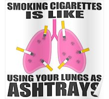 Ashtray lungs Poster