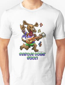 RESCUE DOGS ROCK! T-Shirt