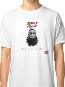 BUGZY MALONE WALK WITH ME  Classic T-Shirt
