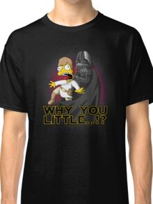 Why you little Classic T-Shirt