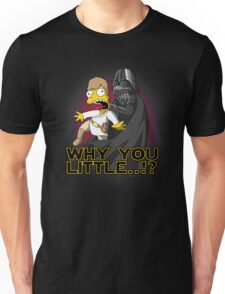 Why you little Unisex T-Shirt