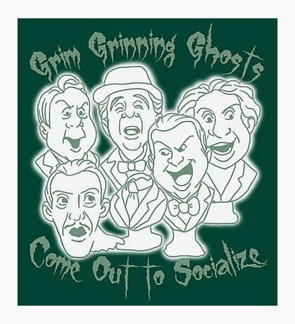 Grim Grinning Ghosts Photographic Print