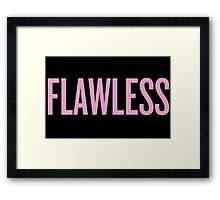 Flawless Framed Print