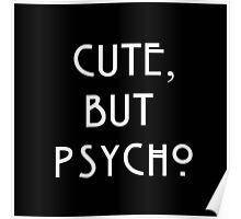 cute but psycho Poster