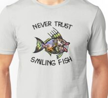 Never Trust Smiling Fish Unisex T-Shirt