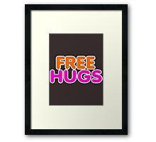More FREE HUGS Framed Print