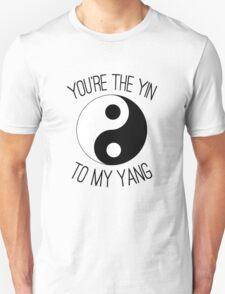 You're The Yin To My Yang Unisex T-Shirt