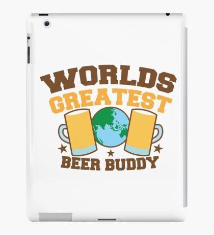 WORLDS GREATEST beer buddy iPad Case/Skin