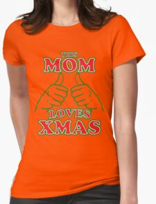 This Mom Loves Xmas Womens Fitted T-Shirt