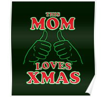 This Mom Loves Xmas Poster