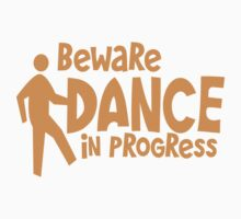BEWARE dance in progress! cute dancing guy Kids Clothes