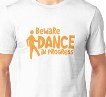 BEWARE dance in progress! cute dancing guy Unisex T-Shirt