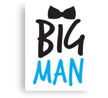 BIG MAN with bow tie cute blue bossy Canvas Print