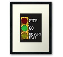 GO FAST Framed Print