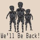 We'll Be Back! by Paul Gitto