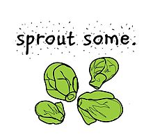 sprout some. (Brussels sprouts) by JoyVick