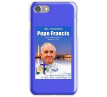 Pope Francis Headshot 7 iPhone Case/Skin
