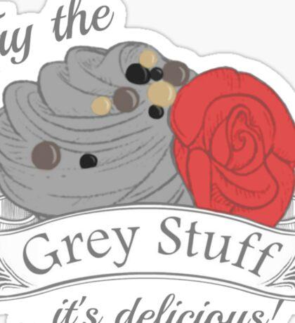 Try the Grey Stuff Sticker