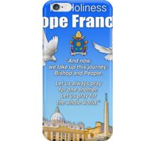 His Holiness Pope Francis 2015t-prayer card with doves/vatican 2 iPhone Case/Skin