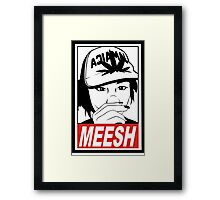 Meesh (Request)  Framed Print