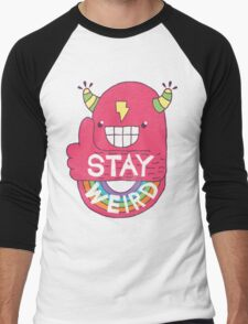 STAY WEIRD! Men's Baseball ¾ T-Shirt