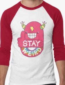 STAY WEIRD! Men's Baseball ¾ T-Shirt