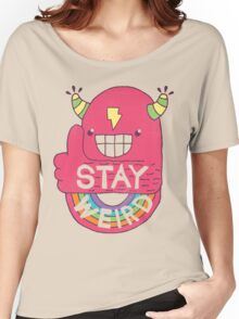 STAY WEIRD! Women's Relaxed Fit T-Shirt