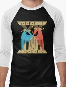 Yip-Yip Discover Radio! Men's Baseball ¾ T-Shirt