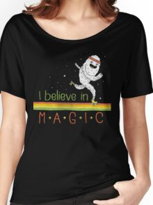 Magic Is Real! Women's Relaxed Fit T-Shirt