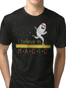 Magic Is Real! Tri-blend T-Shirt