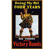 Buy Victory Bonds -- WW1 Photographic Print