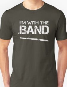 I'm With The Band - Bassoon (White Lettering) T-Shirt