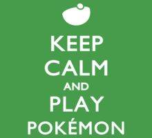 Keep Calm And Play Pokemon Kids Clothes