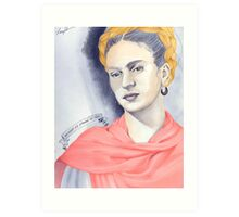 Frida Kahlo is Just as Strange as You Art Print
