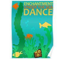 Enchantment Under The Sea Dance Design Poster