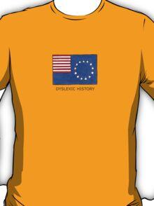 Dyslexic History T-Shirt