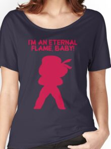 "Steven Universe - Ruby - ""I'm an Eternal Flame, Baby!"" Women's Relaxed Fit T-Shirt"